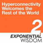 hyperconnectivity welcomes the rest of the world